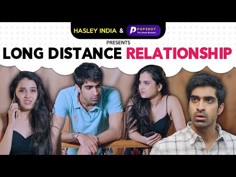 Long Distance Break Up Ft. Anushka Sharma & Keshav Sadhna | Hasley India