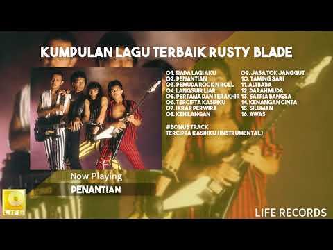 Rusty Blade - Kumpulan Lagu terbaik