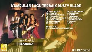 Download Mp3 Rusty Blade - Kumpulan Lagu Terbaik