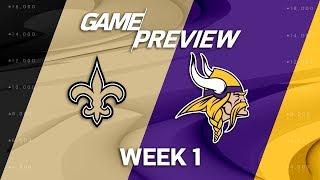 New Orleans Saints vs. Minnesota Vikings   Week 1 Game Preview   Move the Sticks