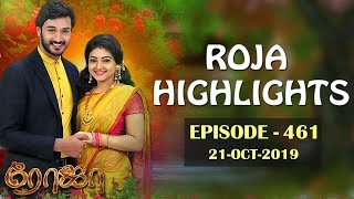 ROJA Serial Highlights   Episode 461   21st Oct 2019