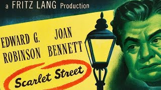 Scarlet Street (1945) EDWARD G. ROBINSON