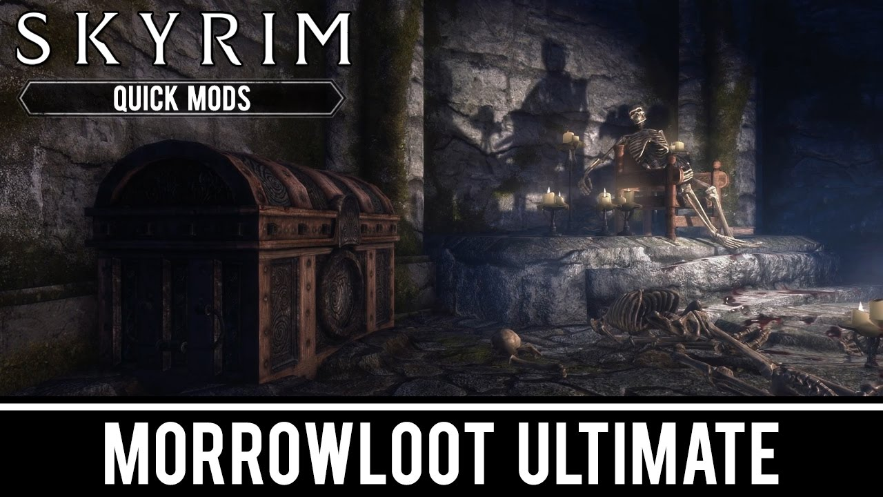 Skyrim Special Edition Mods: MorrowLoot Ultimate