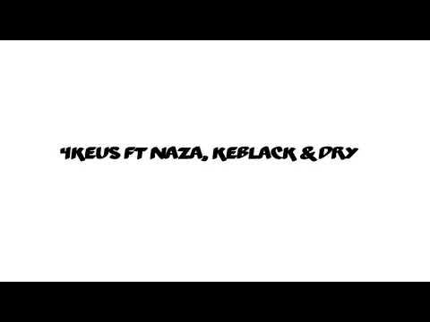 4Keus ft Naza, Keblack & Dry - Mignon Garçon PAROLES