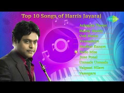 Top 10 songs of Harris Jayaraj | Tamil Audio Jukebox