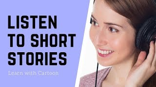 listen to short stories english stories to improve english speaking