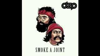 Dzp - Smoke A Joint (Original Mix)