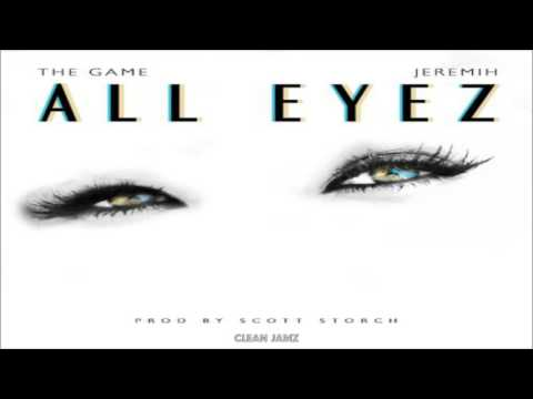 The Game Featuring Jeremih - All Eyez [Clean / Radio Edit]