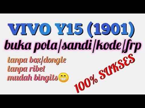 cara-buka-pola-dan-frp-vivo-y15-vivo-1901-tanpa-box-1000%-working