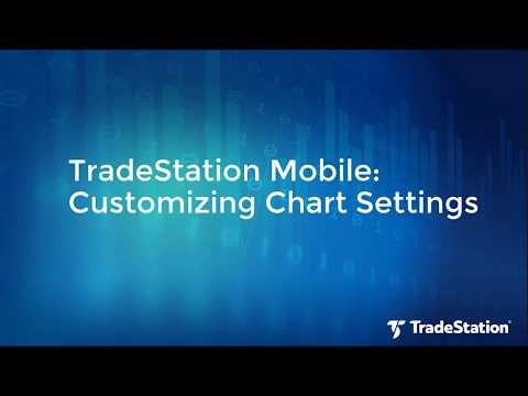 TradeStation Mobile: Customizing Your Chart Settings