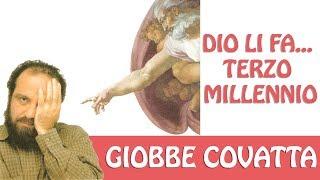 Video Giobbe Covatta   Dio li fa...Terzo Millennio download MP3, 3GP, MP4, WEBM, AVI, FLV November 2017