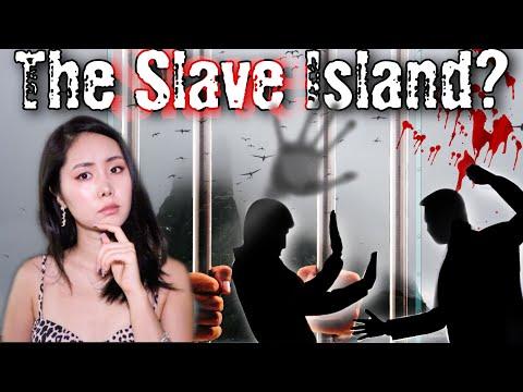 Paradise or Hell? The Secret Slave Island of SHINAHN