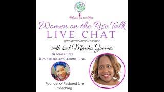 Live Chat with Women on the Rise and Rev. KC