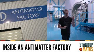 Inside an Antimatter Factory