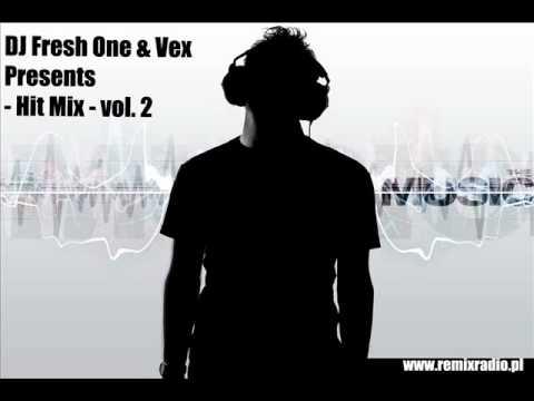 DJ FreshOne & Vex   Hit Mix   vol 2