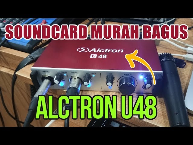 Alctron u48, Soundcard 2 Input Murah Bagus !
