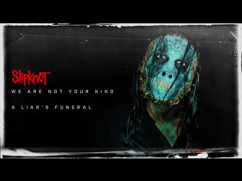 Slipknot - A Liar's Funeral (Audio)