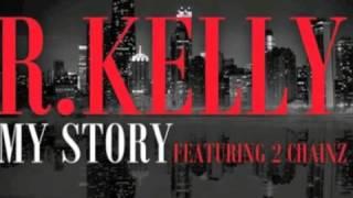 R. Kelly My Story (DJ Preme AMS Remix) Clean