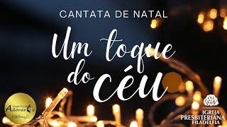 Cantata de Natal - Um Toque do Céu