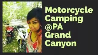 Motorcycle Camping @ PA Grand Canyon