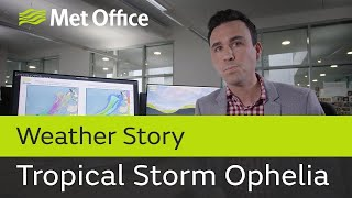 Tropical Storm Ophelia threatens the British Isles