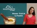 Mousse Fruit De La Passion mp3