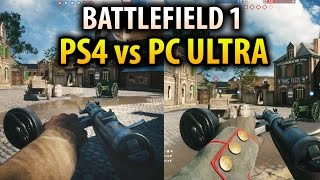 Battlefield 1 - PS4 VS PC Ultra Settings Graphics Comparison Gameplay