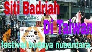 #lagisyantik #Sitibadriah #LiveTaiwan Siti badriah live dalam acara festival budayanusantara Taiwan
