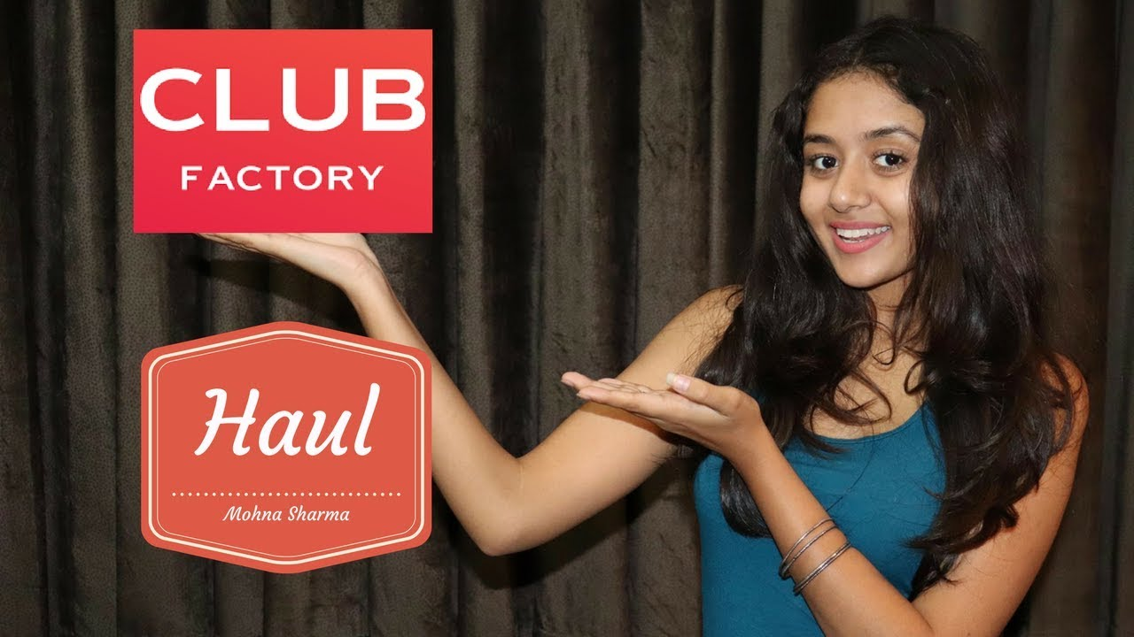 club factory haul india online shopping mohna sharma youtube. Black Bedroom Furniture Sets. Home Design Ideas