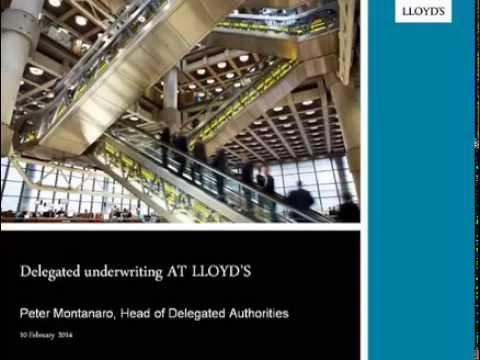 Lloyd's: Delegated Underwriting at Lloyd's - Meeting The Cha