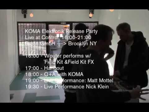 KOMA Elektronik 5+ Hour Live Stream from Control 10.12.2017