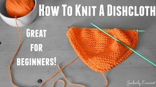 How To Knit a Dishcloth (Great For Beginners)(, 2015-04-01T22:28:01.000Z)