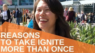Reasons To Take Ignite More Than Once : Real Agent Advice