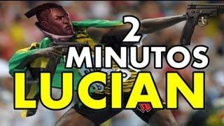 LUCIAN 2 MINUTOS