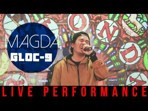 Gloc-9 - Magda (Live Performance)