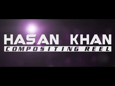 Hasan Khan Digital Compositing Showreel (September 2017)