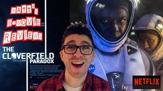Matts B-Movie Reviews | THE CLOVERFIELD PARADOX (2018)