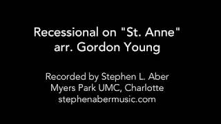 "Gordon Young - Recessional on ""St. Anne"""