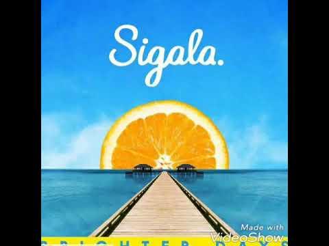 Sigala - Feels Like Home ( Ft Kent Jones )