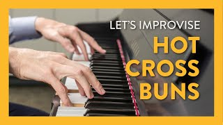 Improvising With Hot Cross Buns - Piano Lesson 2 - Hoffman Academy