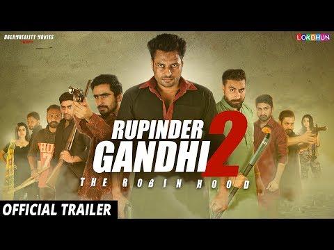 RUPINDER GANDHI 2: THE ROBINHOOD (OFFICIAL TRAILER ) | 25 Aug 2017 | Latest Punjabi Movie 2017