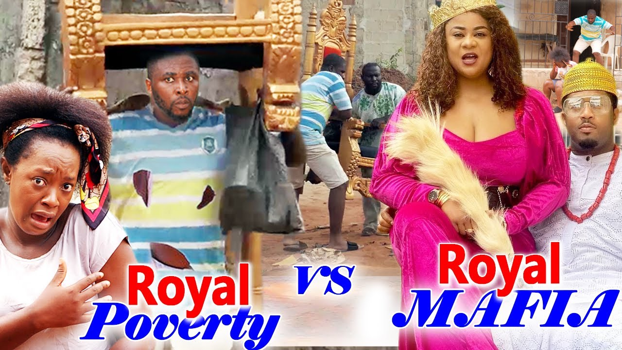 "Download Royal Poverty VS Royal Mafia ""New Movie"" Complete 1&2-Onny/Uju/Luchy/Mike Ezuruonye 2021 Movie"