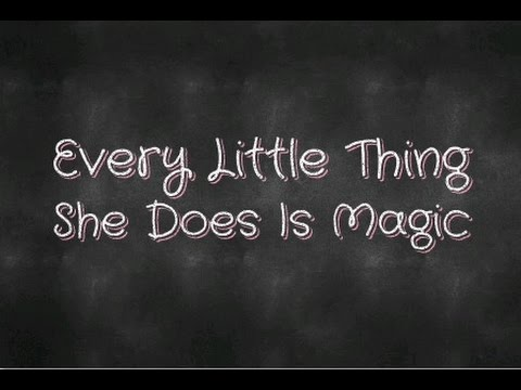 Every Little Thing She Does Is Magic (Lyrics)