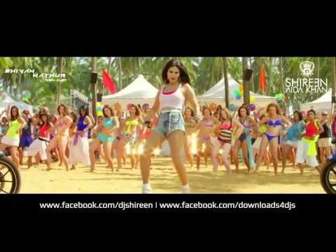 Paani Wala Dance (Sexy Summer Mix) - DJ SHIREEN