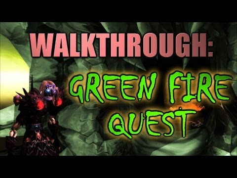 WoW | 5.2 Green Fire Warlock Quest [Walkthrough!]