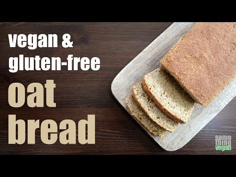 oat bread (vegan & gluten-free) Something Vegan