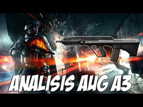 BATTLEFIELD 3 | ANÁLISIS AUG A3 | CLOSE QUARTERS