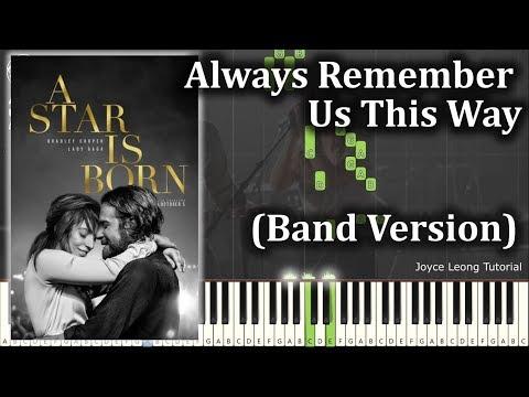 Lady Gaga - Always Remember Us This Way - Band Version