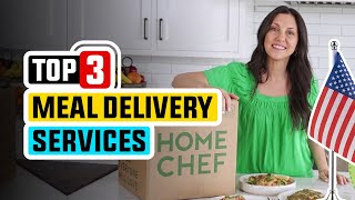 Best Meal Delivery Service 👌 Top 3 Meal Delivery Service Picks | 2021 Review