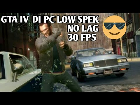 Mencoba GTA 4 di laptop spek rendah.